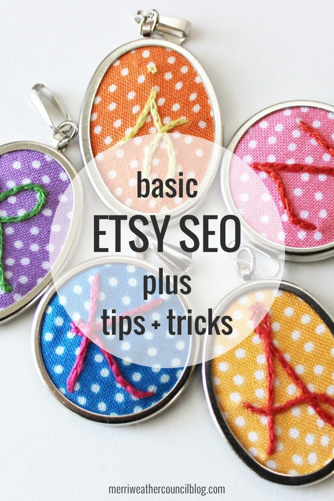 Learn basic Etsy SEO tips from the merriweather council blog. Best practices for optimizing your Etsy shop using keywords in product titles & descriptions. | the merriweather council blog