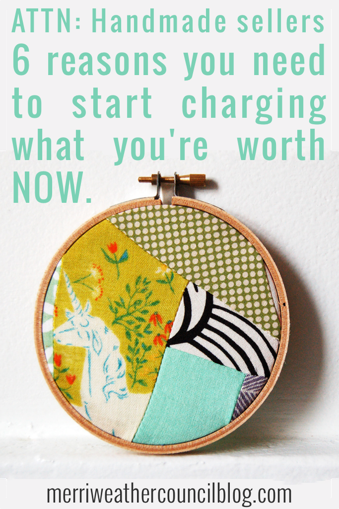 6 reasons you need to start charging what you're worth