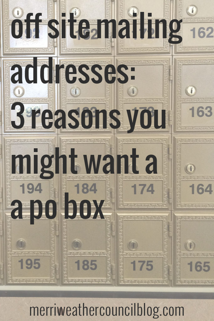 3 reasons to consider a po box | the merriweather council blog