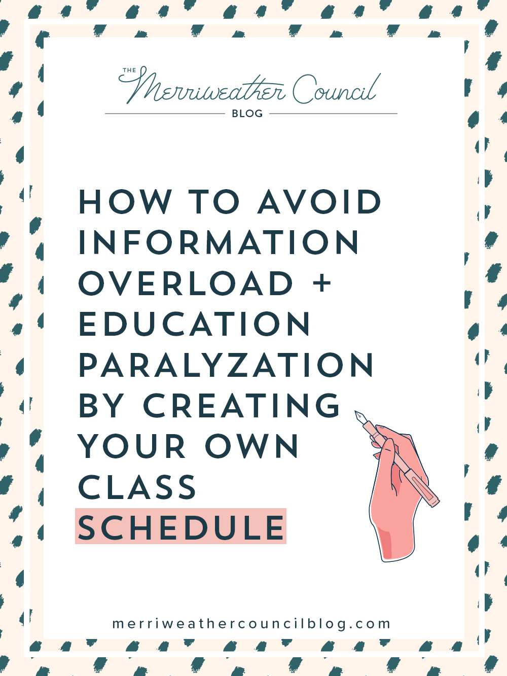 How to Avoid Information Overload + Education Paralyzation by Creating Your Own Class Schedule | The Merriweather Council Blog