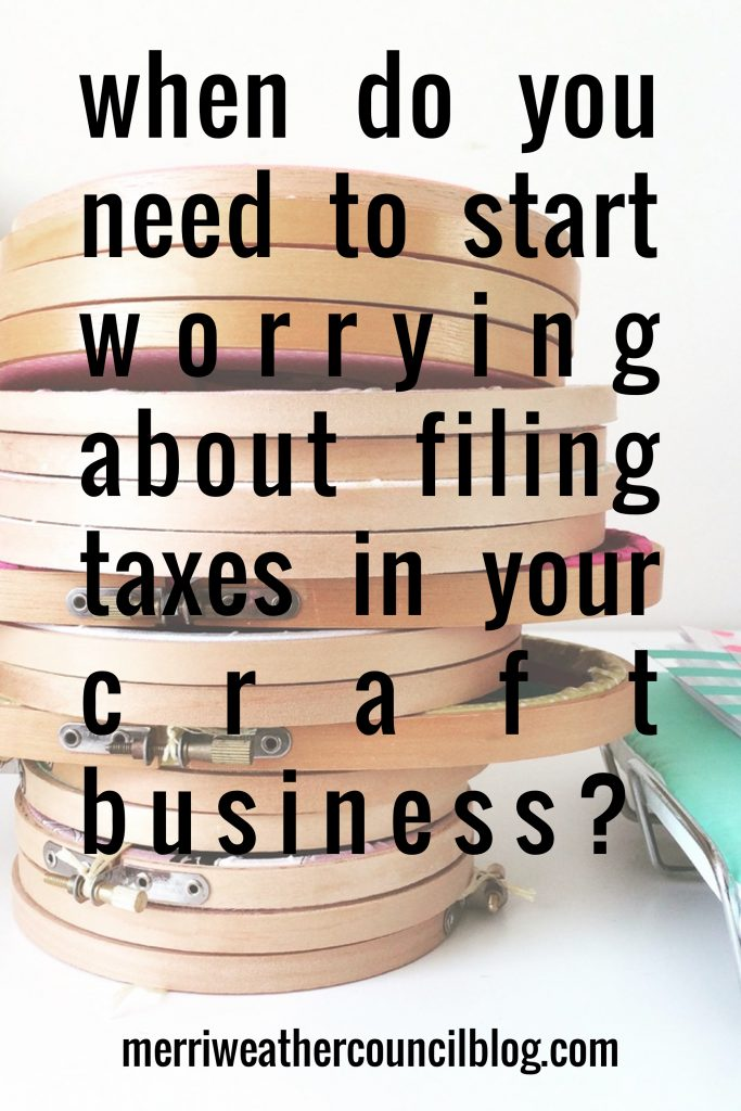 When to start worrying about paying federal, state, and sales taxes | the merriweather council blog