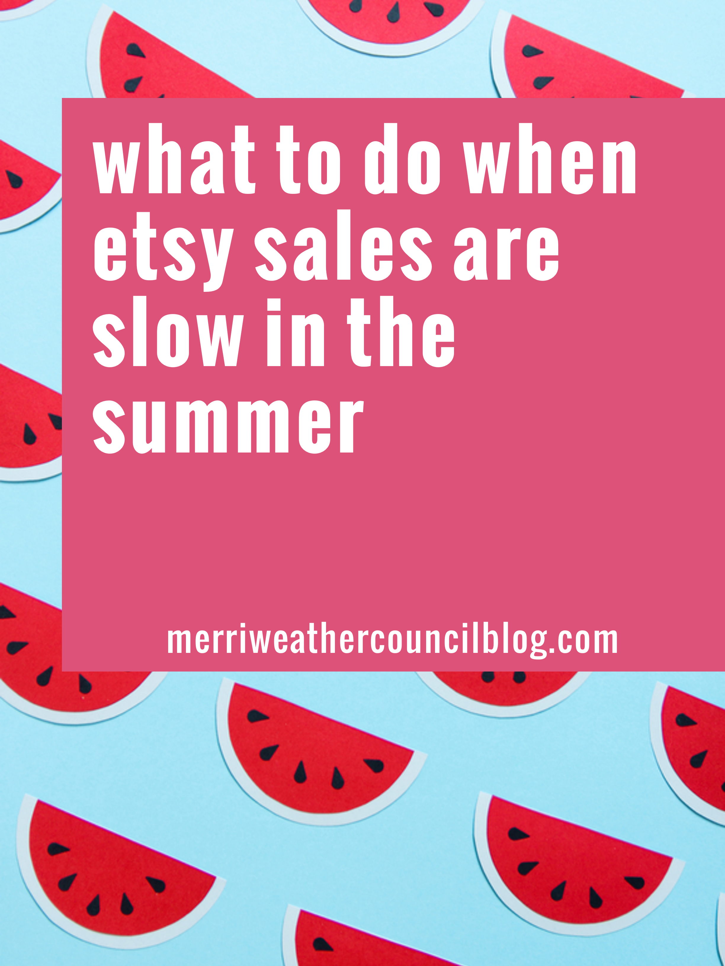 what to do when sales are slow in the summer   the merriweather council blog