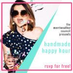 Handmade Happy Hour: Free 3 Night Online Event