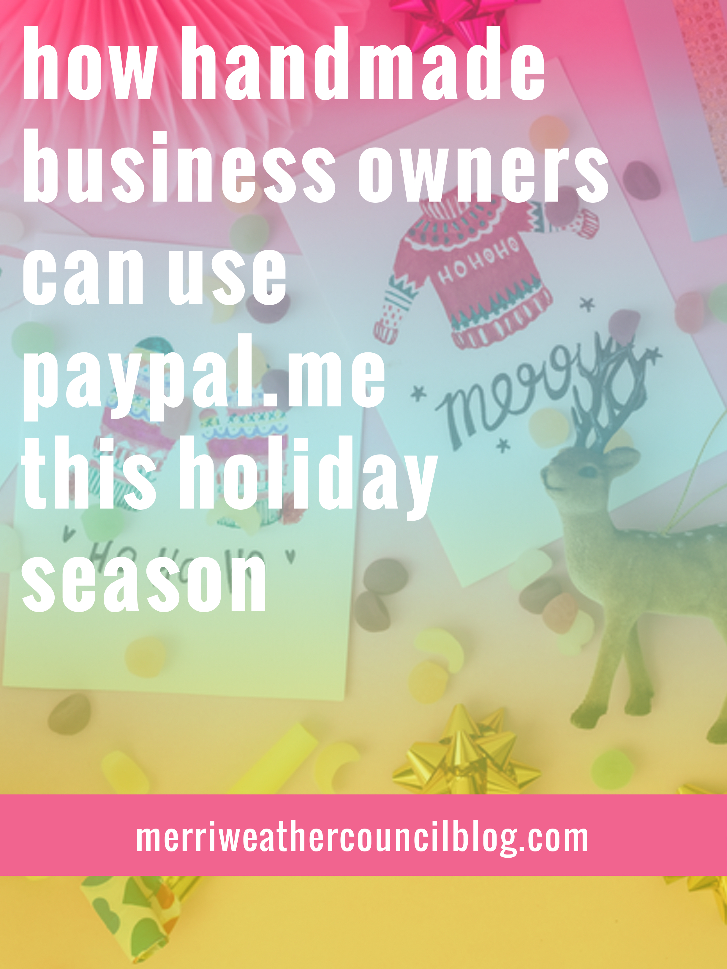 paypal.me for handmade sellers | the merriweather council blog