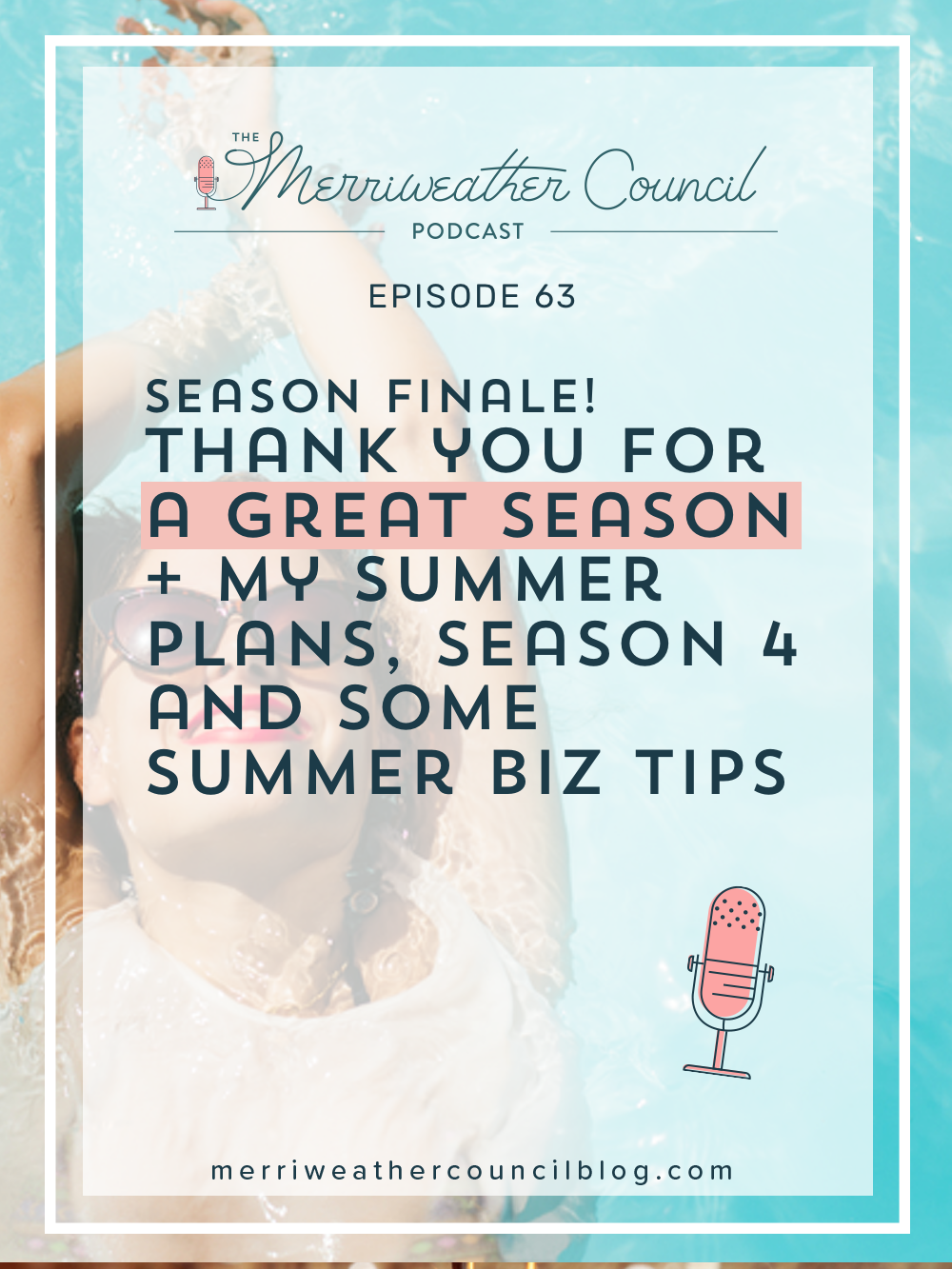 The end of a podcast season is always a little bitter sweet. It's so fun for me knowing that two times per week, you and I are able to connect in a magical way thanks to invisible internet forces. Enjoy the season 3 finale. t's really just see ya later because I'll be back hopefully this fall with season 4! | The Merriweather Council Podcast