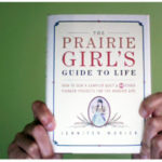 Bookshelf: The Prairie Girl's Guide to Life