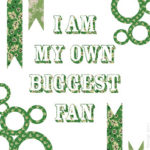 Free PDF: I Am My Own Biggest Fan, a Mantra for Success