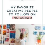 My Favorite Creative People to Follow on Instagram
