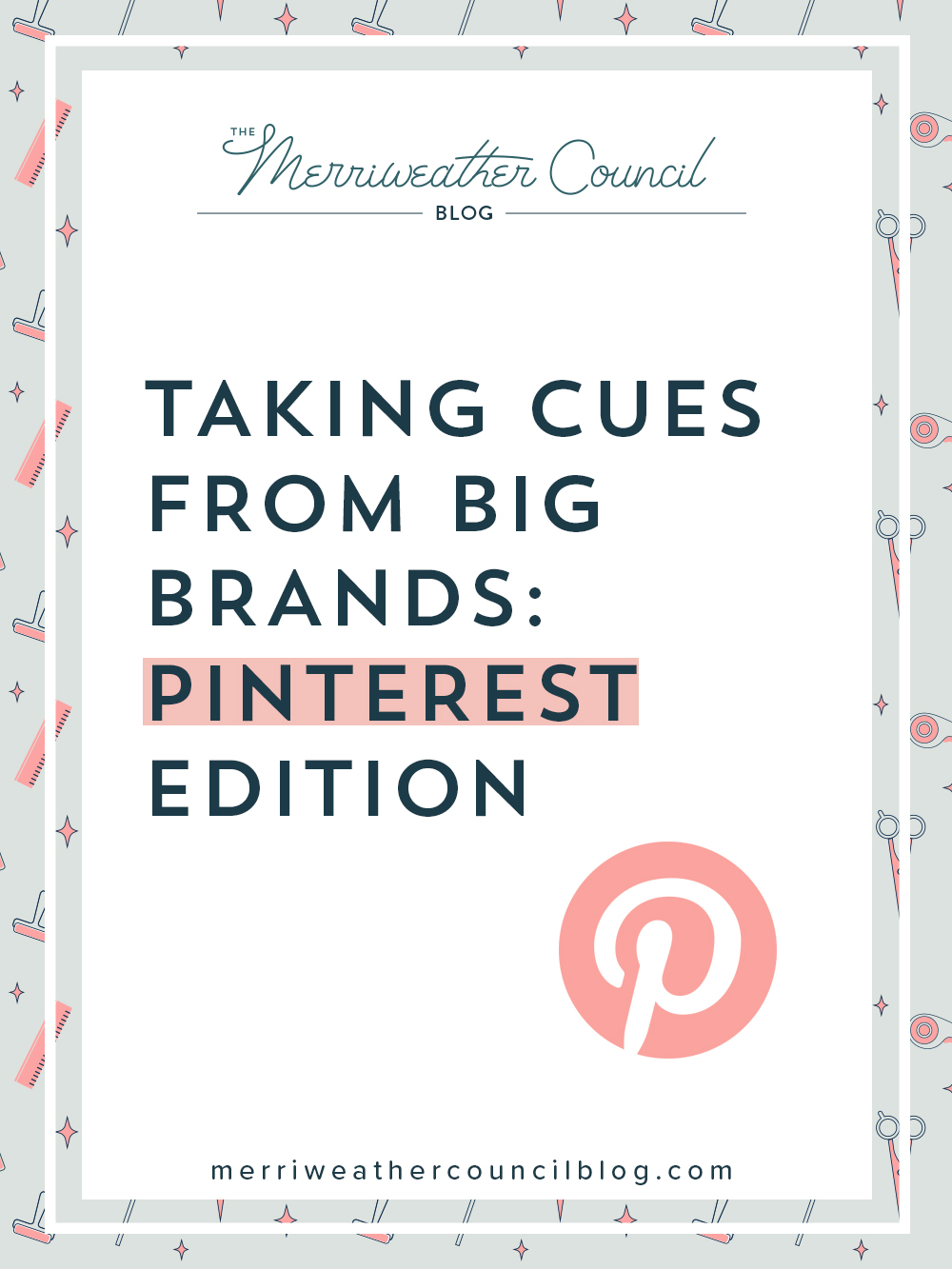 taking cues from big brands on pinterest   the merriweather council blog