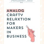 Analog Creativity for Makers in Business