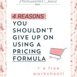 4 Reasons you Shouldn't Give up on Using a Pricing Formula