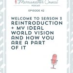 Episode 042: Welcome to Season 3 of The Merriweather Council Podcast!