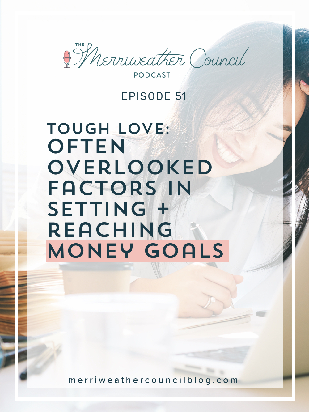 Setting and reaching money goals.