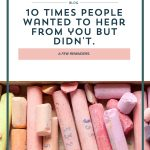 10 Times People Want to Hear From You