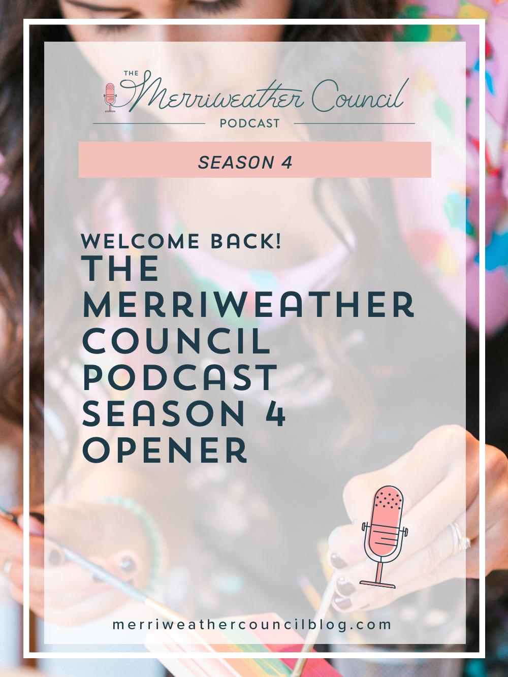 The Merriweather Council Podcast Season 4 Opener