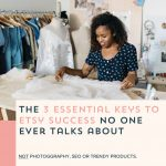 Episode 090: The First Three Steps to Etsy Success