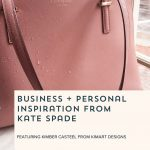 Episode 105: Business and Personal Inspiration from Kate Spade