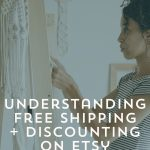 Understanding Free Shipping and Discounting on Etsy