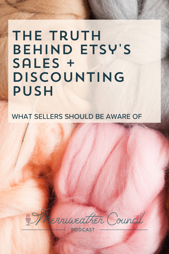 Etsy's Sales and Discounting Push | Graphic 1 | The Merriweather Council