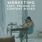The 3 Es of Email Marketing with Prerna of Content Bistro | Episode 121