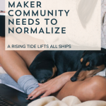 5 Realities of Doing Business in the Maker Community | Episode 122