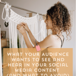 Social Media Content | What Your Audience Wants to See and Hear – Episode 134