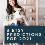 3 Etsy Predictions for 2021
