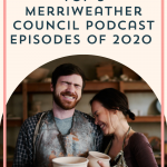 Top 5 Merriweather Council Podcast Episodes of 2020