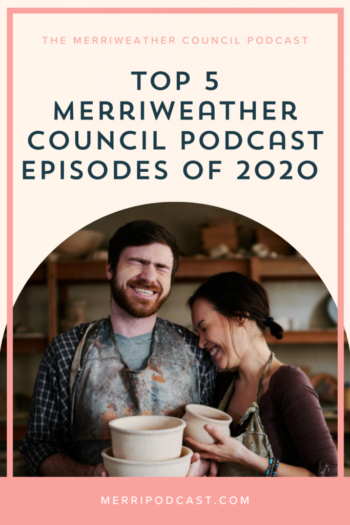 Top 5 merriweather council podcast episodes of 2020 | Graphic 1 | Merriweather Council Podcast