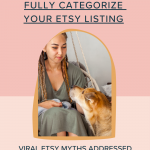 Yes, You Should Always Fully and Properly Categorize Your Etsy Listings
