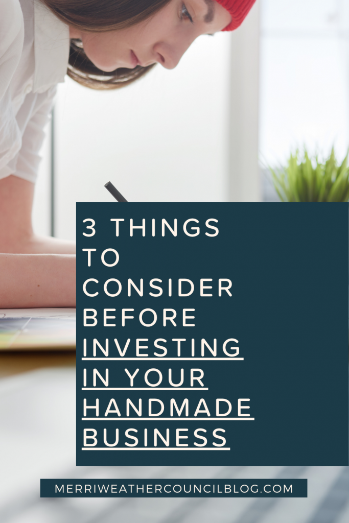 investing in your handmade business title graphic | merriweather council