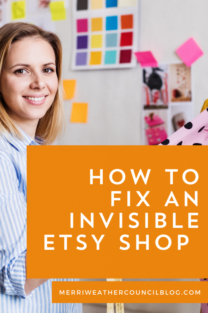 Invisible Etsy Shop | Blog Post Graphic | The Merriweather Council