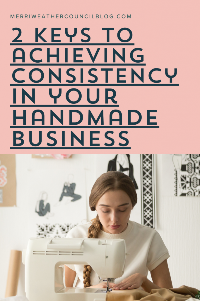 consistency in your handmade business title graphic merriweather council podcast episode 153