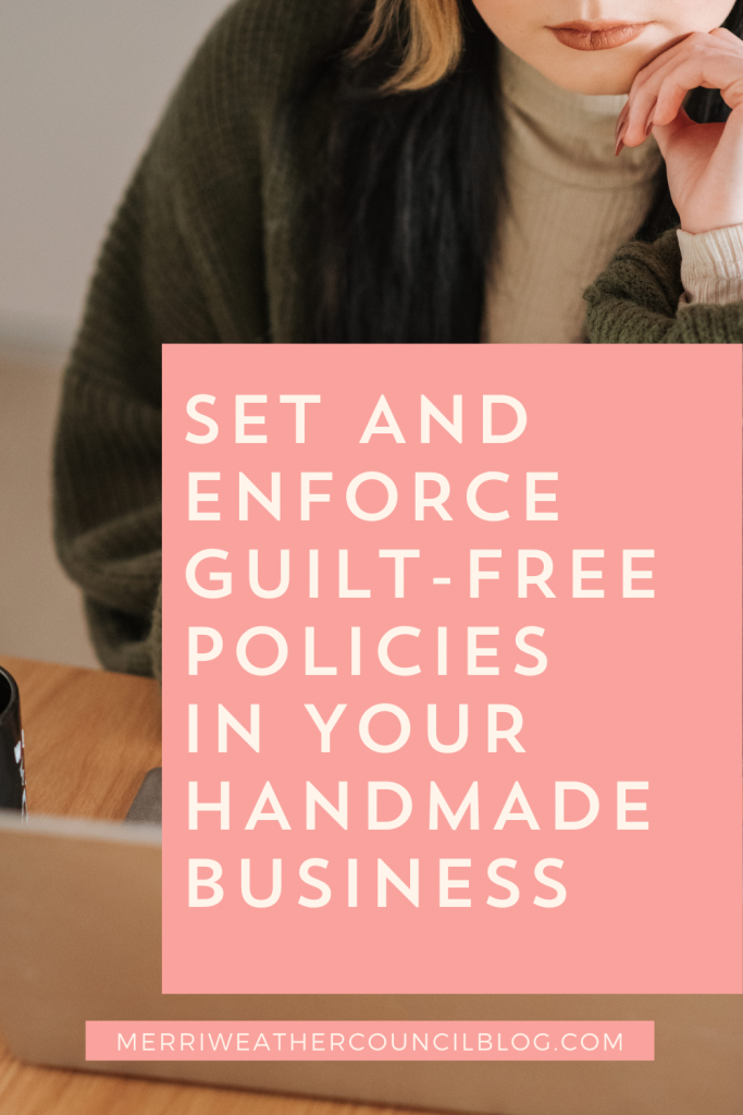 Setn and enforce guilt-free business policies title graphic   Merriweather podcast Episode 155